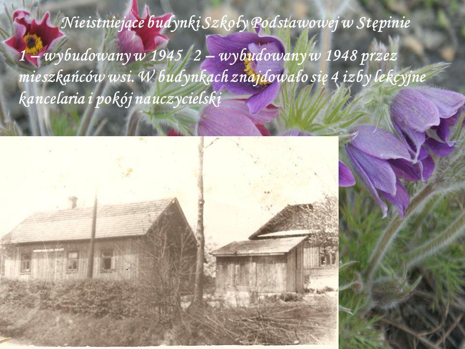 Nieistniejące budynki Szkoły Podstawowej w Stępinie