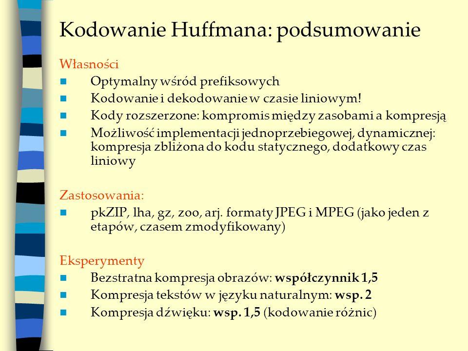 Kodowanie Huffmana: podsumowanie
