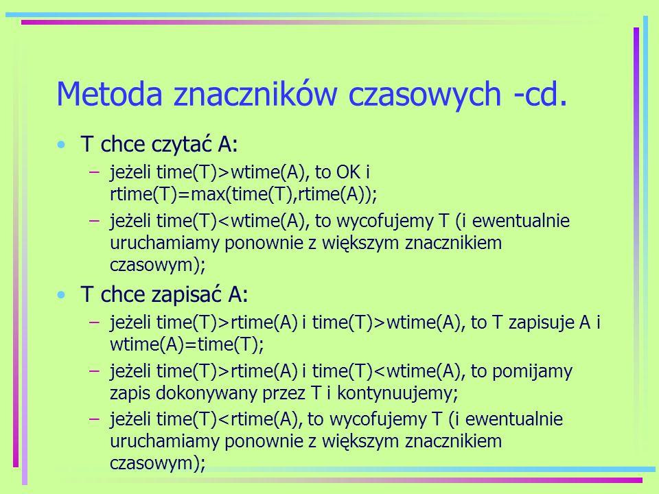 Metoda znaczników czasowych -cd.