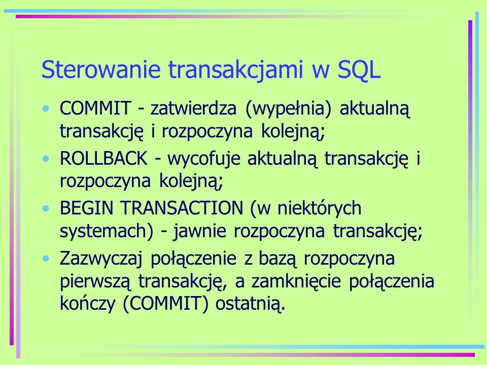 Sterowanie transakcjami w SQL