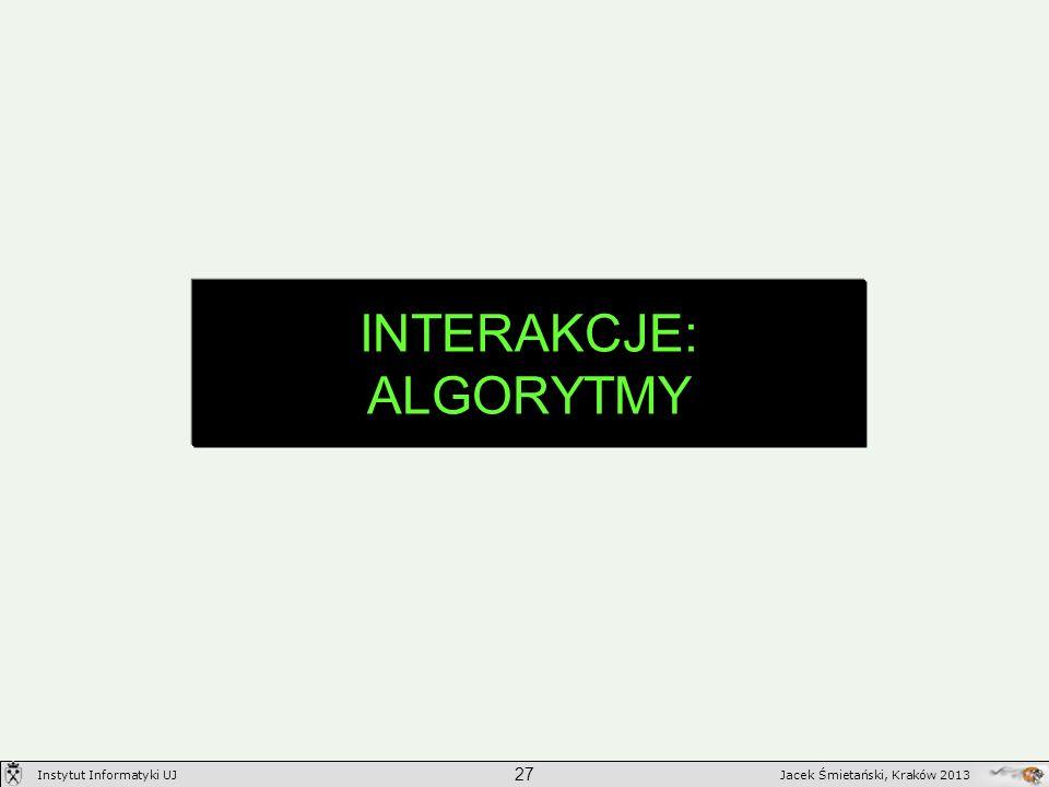 INTERAKCJE: ALGORYTMY