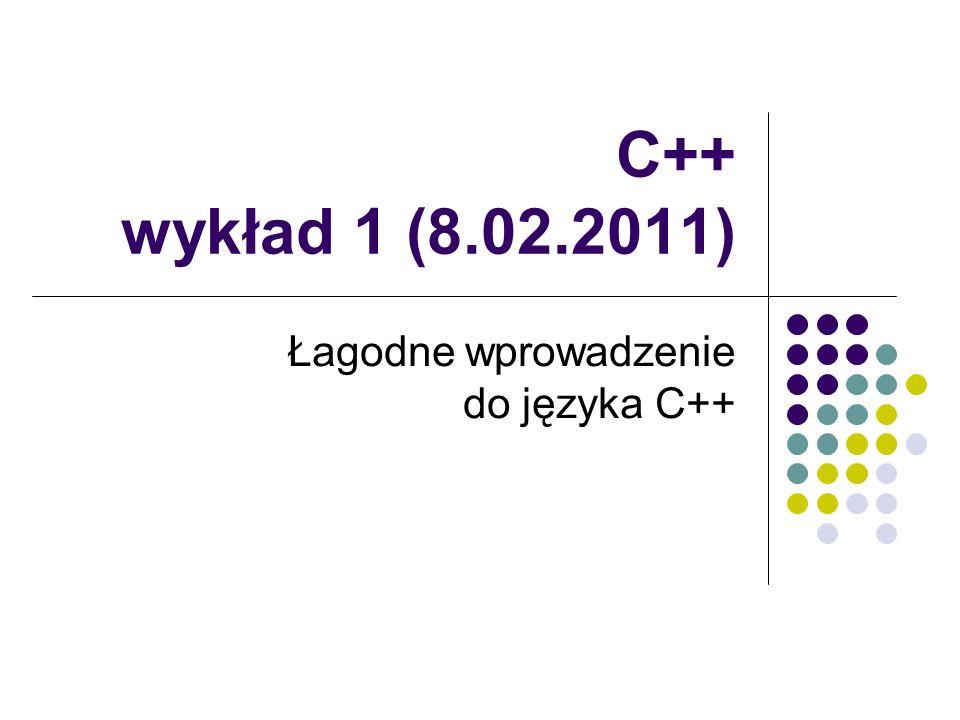 Łagodne wprowadzenie do języka C++