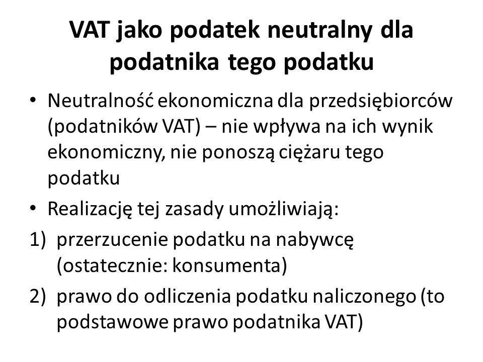 VAT jako podatek neutralny dla podatnika tego podatku