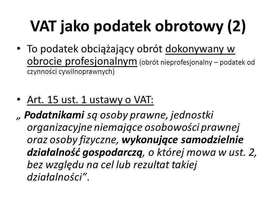 VAT jako podatek obrotowy (2)