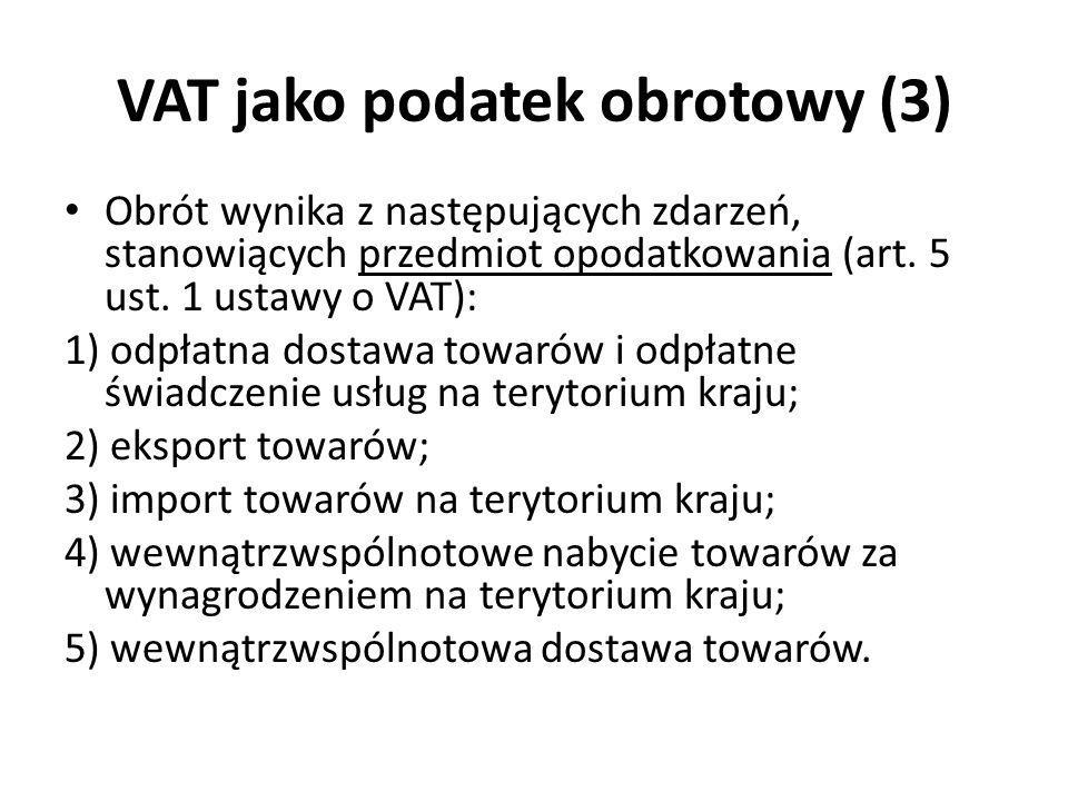 VAT jako podatek obrotowy (3)