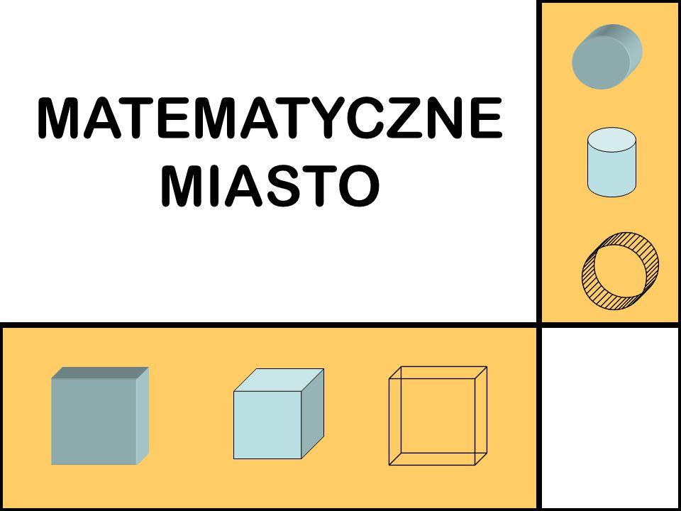 MATEMATYCZNE MIASTO