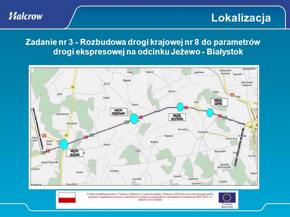 Lokalizacja Zadanie nr 3 - Rozbudowa drogi krajowej nr 8 do parametrów drogi ekspresowej na odcinku Jeżewo - Białystok.