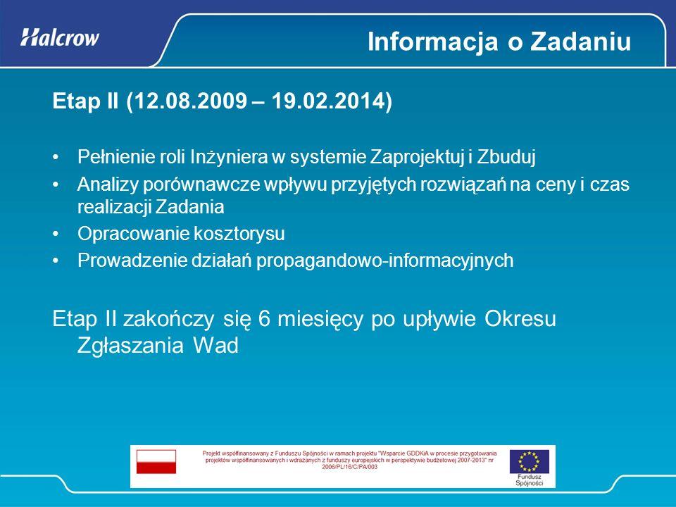 Informacja o Zadaniu Etap II (12.08.2009 – 19.02.2014)