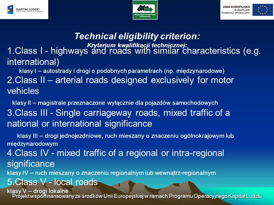 Technical eligibility criterion: Kryterium kwalifikacji technicznej: