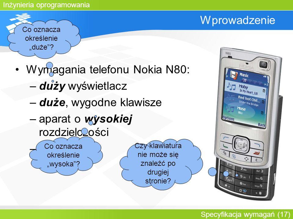Wymagania telefonu Nokia N80: duży wyświetlacz duże, wygodne klawisze