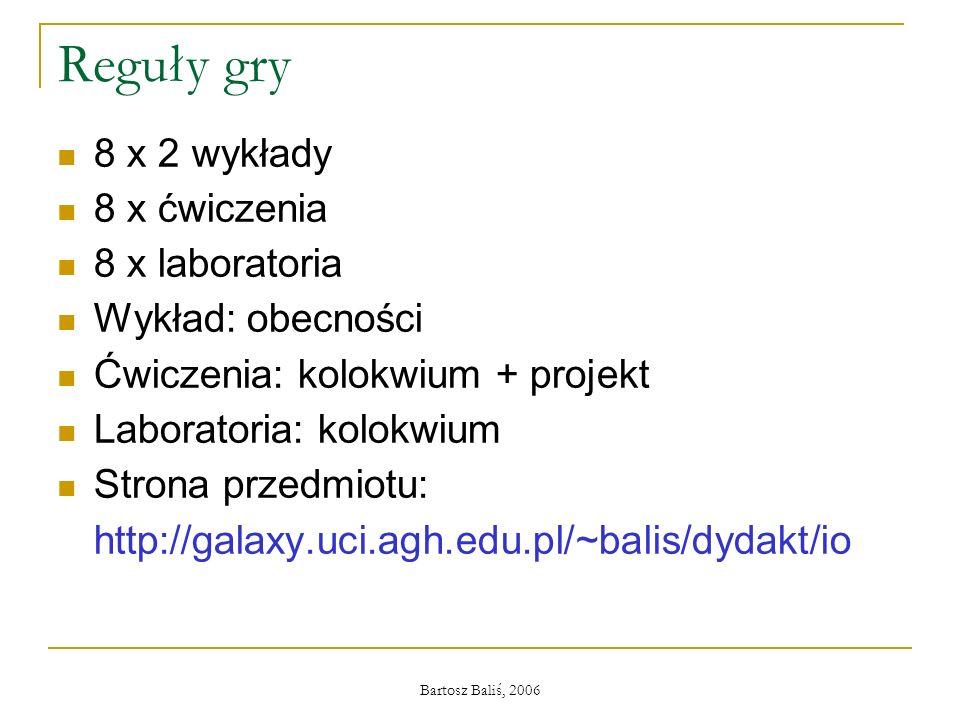 Reguły gry 8 x 2 wykłady 8 x ćwiczenia 8 x laboratoria