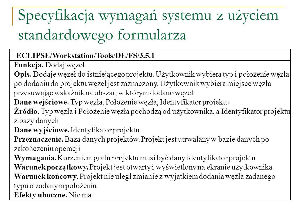 Specyfikacja wymagań systemu z użyciem standardowego formularza