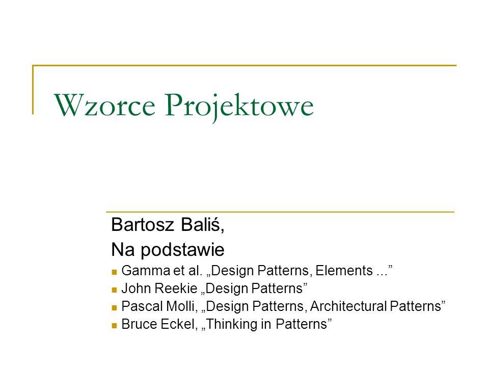 Wzorce Projektowe Bartosz Baliś, Na podstawie