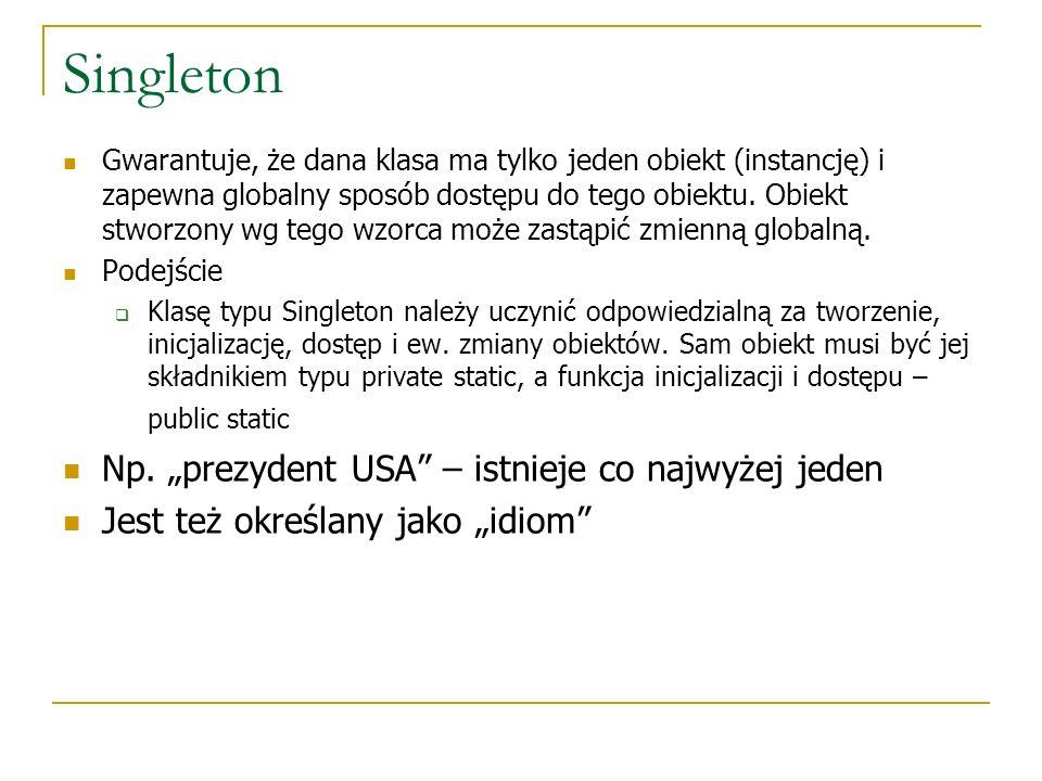 """Singleton Np. """"prezydent USA – istnieje co najwyżej jeden"""