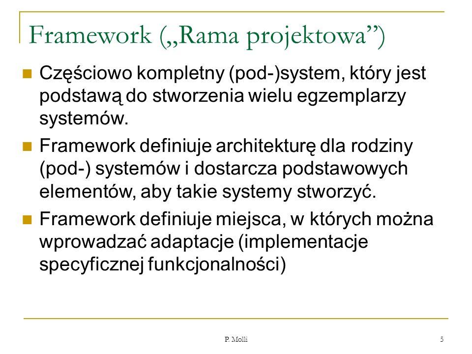 """Framework (""""Rama projektowa )"""