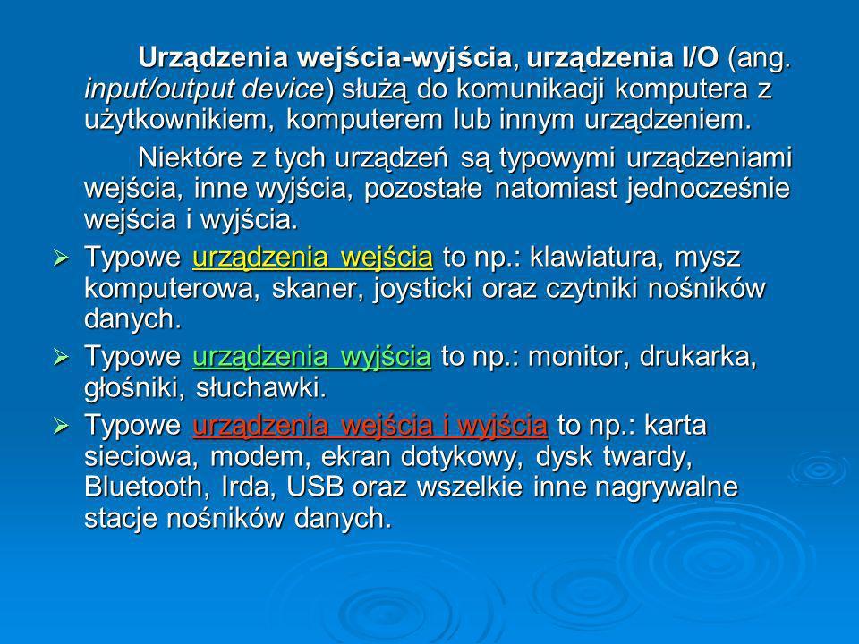 Urządzenia wejścia-wyjścia, urządzenia I/O (ang