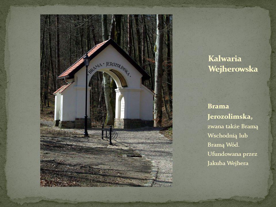 Kalwaria Wejherowska Brama Jerozolimska, zwana także Bramą Wschodnią lub Bramą Wód.