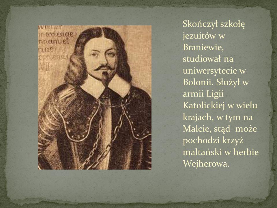 Skończył szkołę jezuitów w Braniewie, studiował na uniwersytecie w Bolonii.