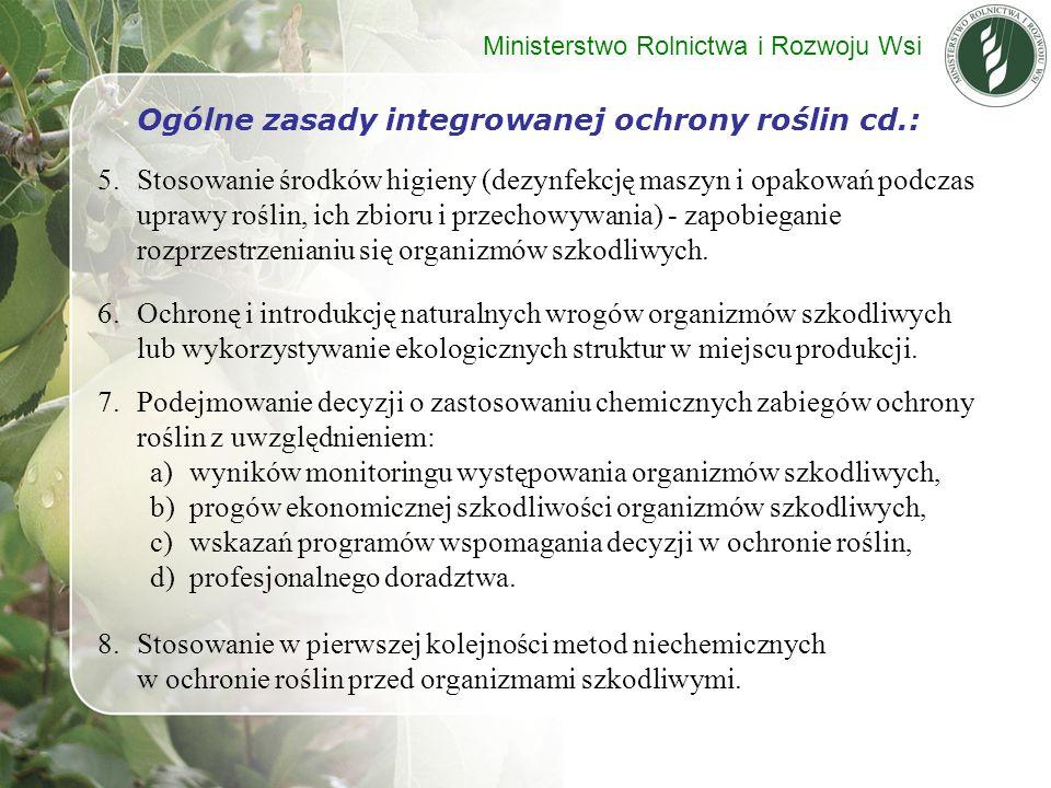 Ogólne zasady integrowanej ochrony roślin cd.: