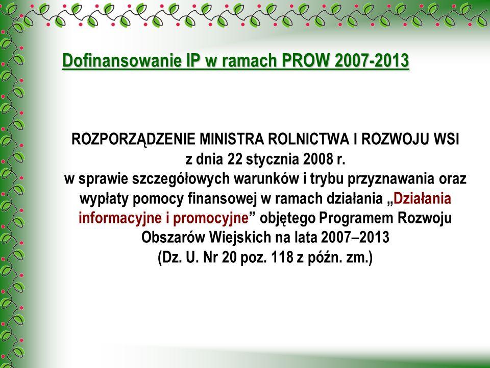 Dofinansowanie IP w ramach PROW 2007-2013
