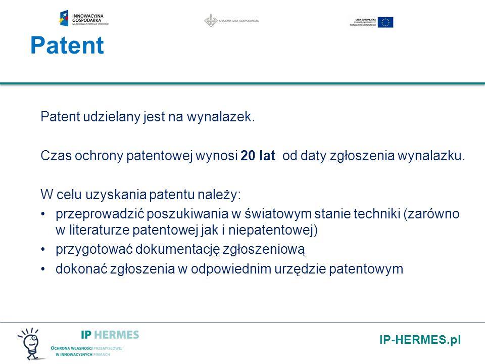 Patent Patent udzielany jest na wynalazek.