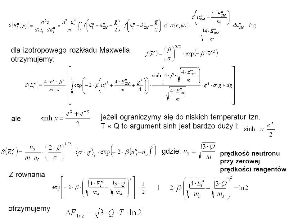 dla izotropowego rozkładu Maxwella otrzymujemy: