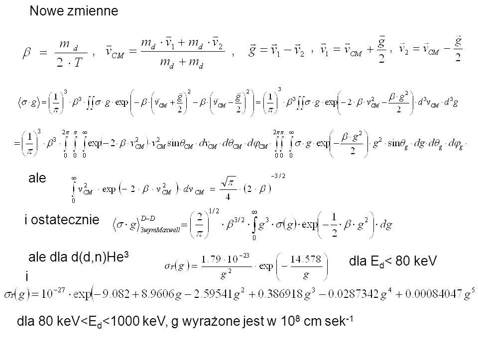 dla 80 keV<Ed<1000 keV, g wyrażone jest w 108 cm sek-1