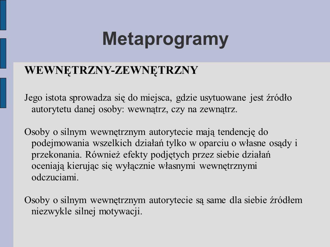 Metaprogramy WEWNĘTRZNY-ZEWNĘTRZNY