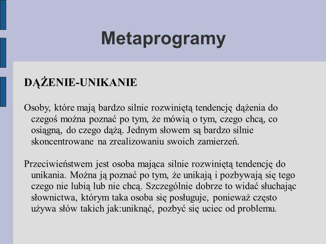 Metaprogramy DĄŻENIE-UNIKANIE