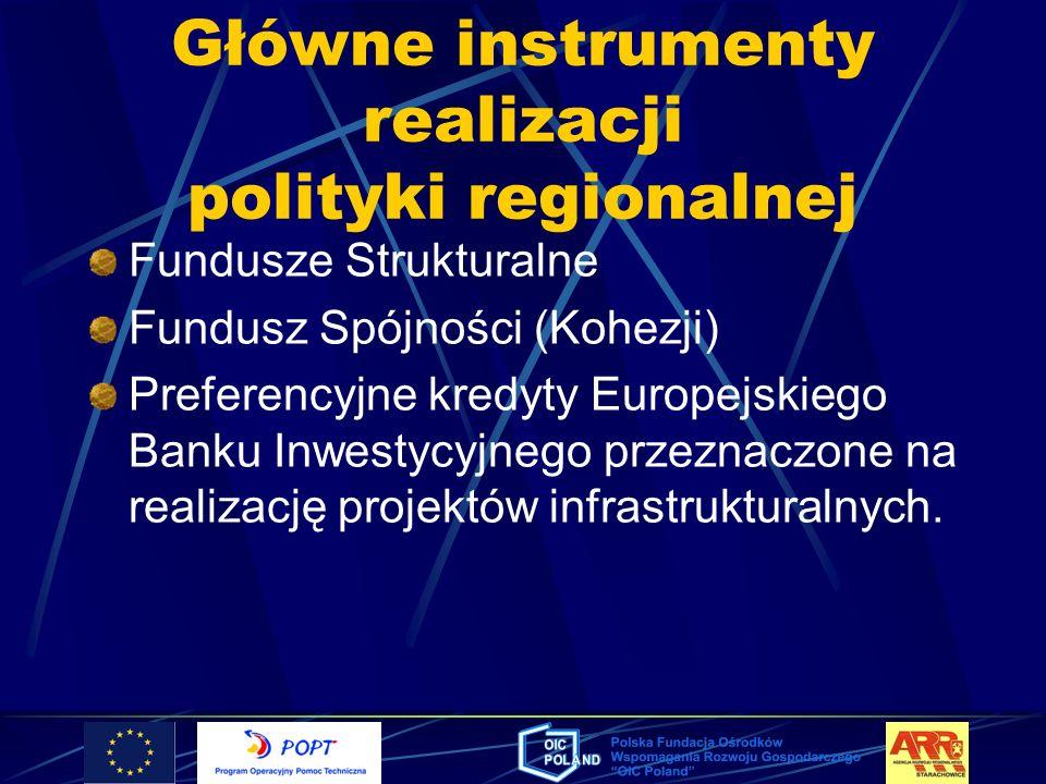 Główne instrumenty realizacji polityki regionalnej