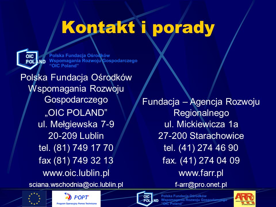 """Kontakt i poradyPolska Fundacja Ośrodków Wspomagania Rozwoju Gospodarczego. """"OIC POLAND Fundacja – Agencja Rozwoju Regionalnego."""
