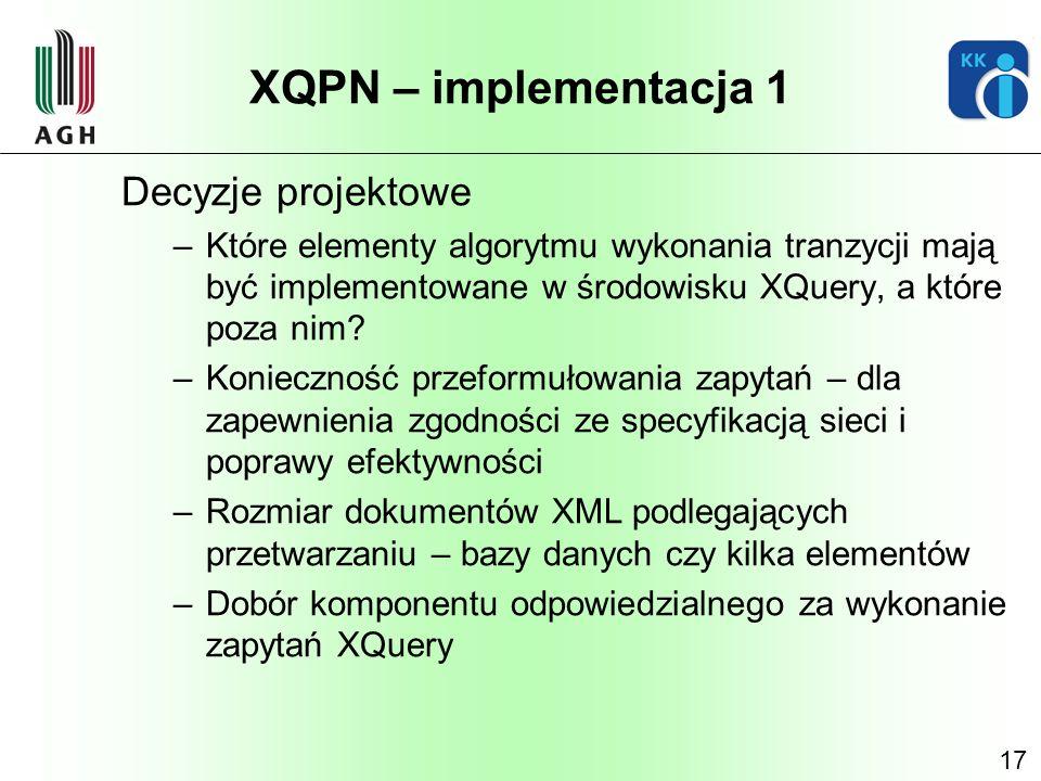 XQPN – implementacja 1 Decyzje projektowe