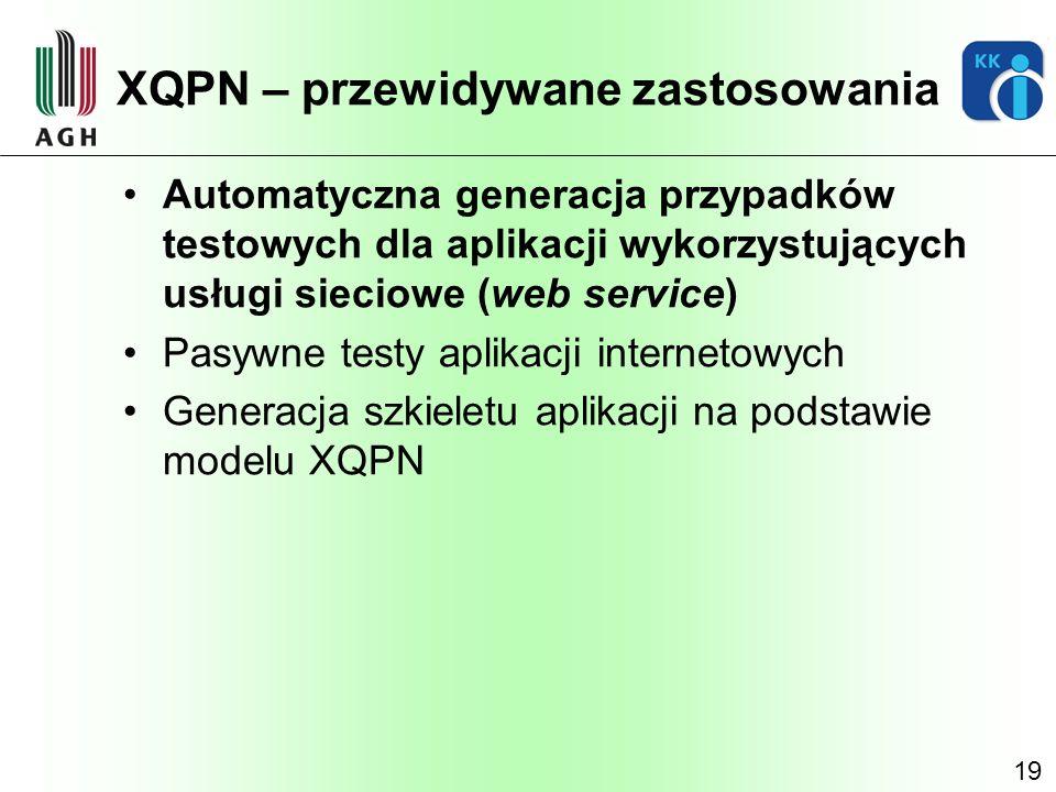 XQPN – przewidywane zastosowania