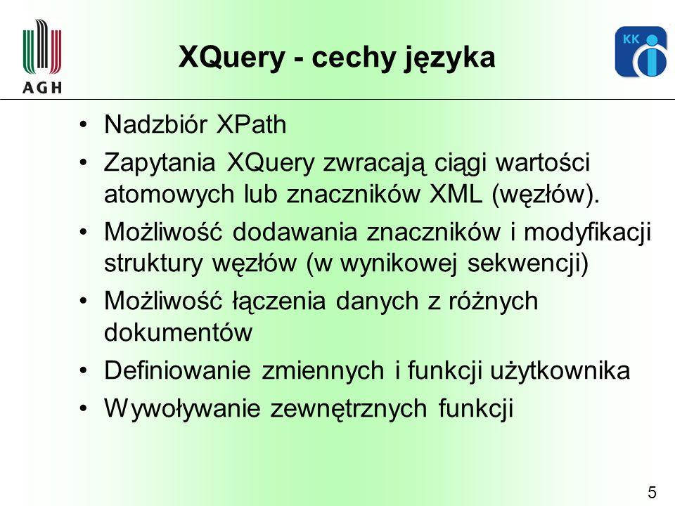 XQuery - cechy języka Nadzbiór XPath