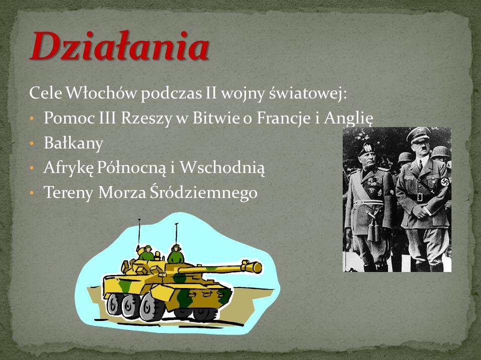Działania Cele Włochów podczas II wojny światowej: