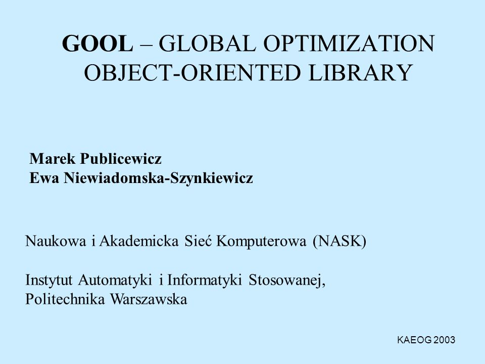 GOOL – GLOBAL OPTIMIZATION OBJECT-ORIENTED LIBRARY