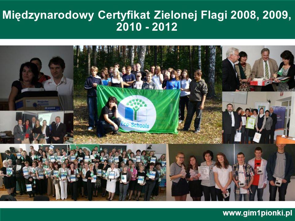 Międzynarodowy Certyfikat Zielonej Flagi 2008, 2009, 2010 - 2012