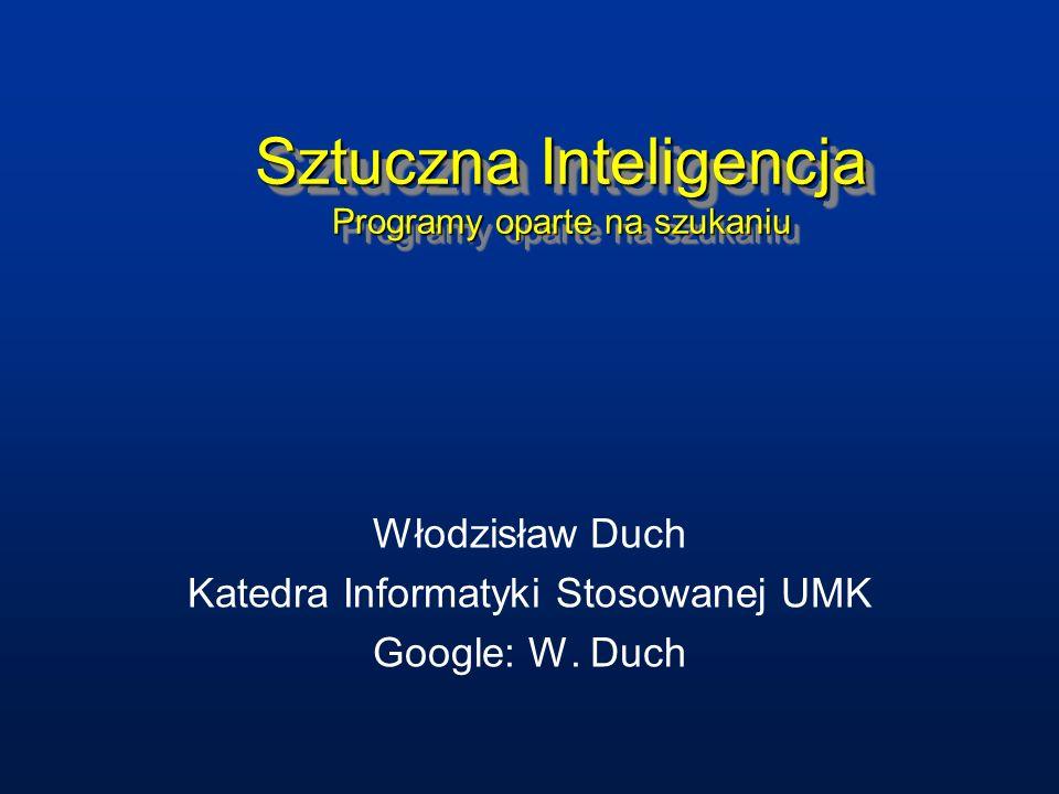 Sztuczna Inteligencja Programy oparte na szukaniu