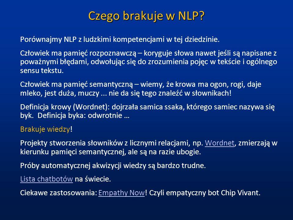 Czego brakuje w NLP Porównajmy NLP z ludzkimi kompetencjami w tej dziedzinie.