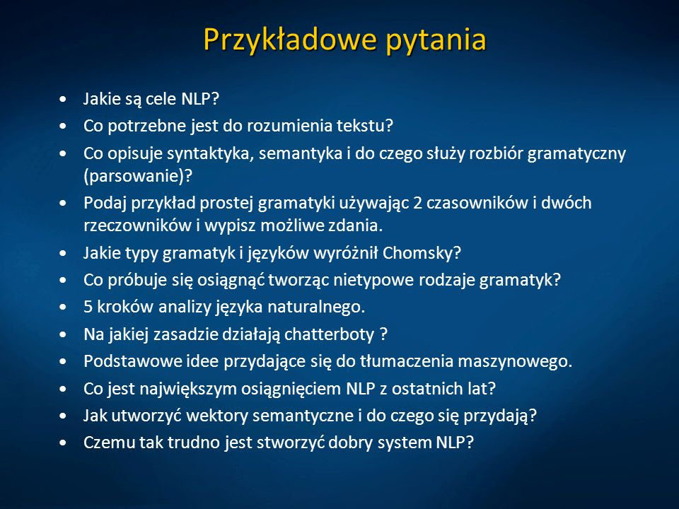 Przykładowe pytania Jakie są cele NLP