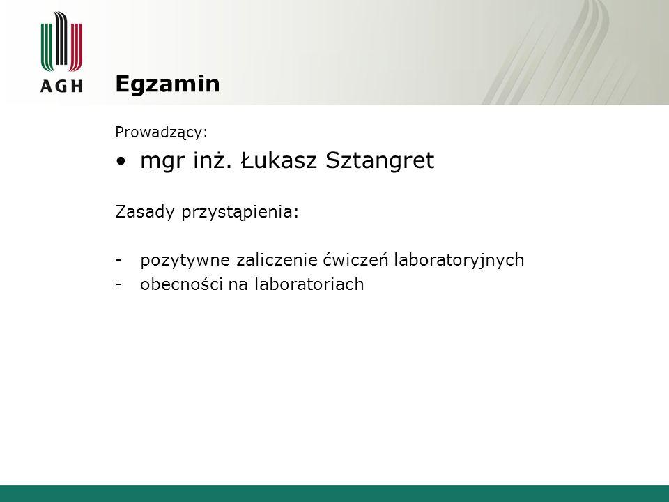 mgr inż. Łukasz Sztangret