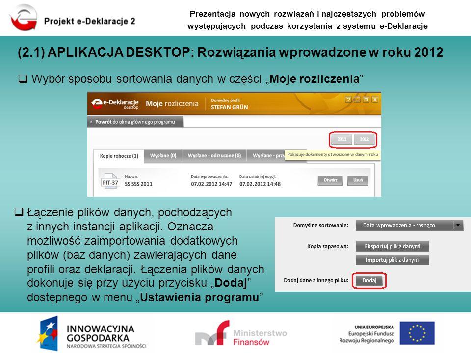(2.1) APLIKACJA DESKTOP: Rozwiązania wprowadzone w roku 2012