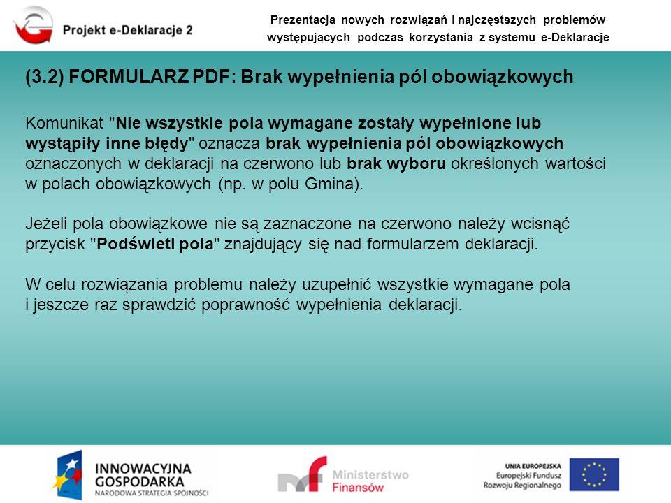 (3.2) FORMULARZ PDF: Brak wypełnienia pól obowiązkowych