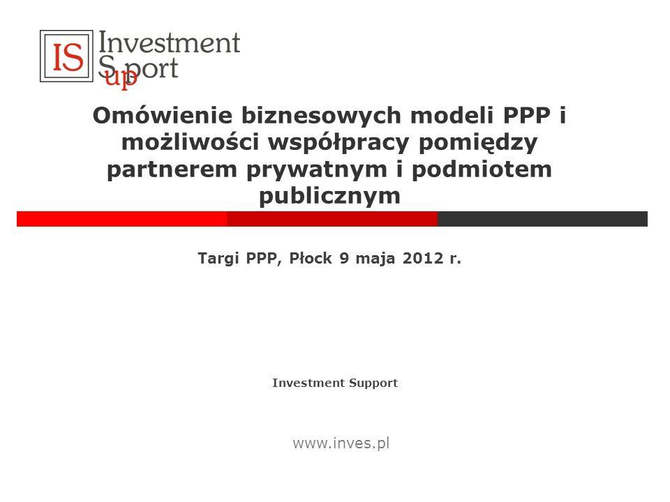 Omówienie biznesowych modeli PPP i możliwości współpracy pomiędzy partnerem prywatnym i podmiotem publicznym
