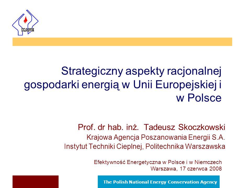 Strategiczny aspekty racjonalnej gospodarki energią w Unii Europejskiej i w Polsce