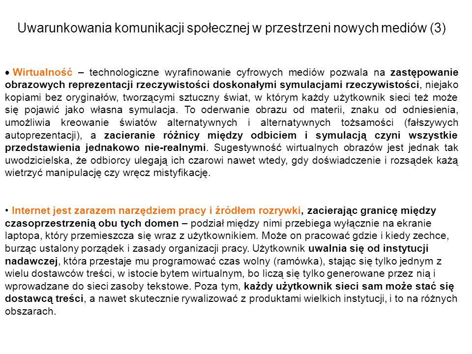 Uwarunkowania komunikacji społecznej w przestrzeni nowych mediów (3)