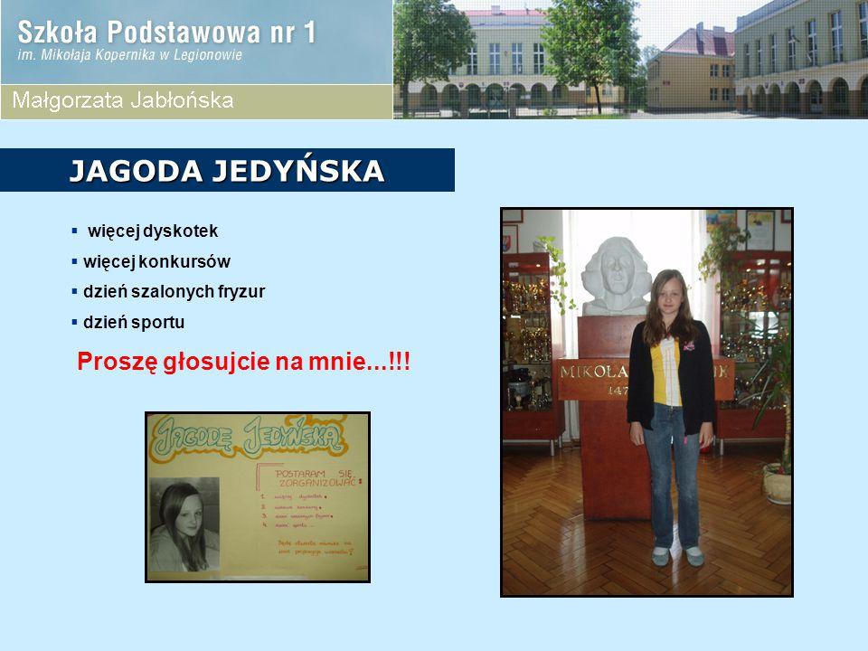 JAGODA JEDYŃSKA Proszę głosujcie na mnie...!!! więcej dyskotek