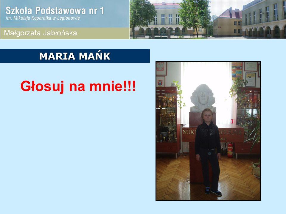 MARIA MAŃK Głosuj na mnie!!!