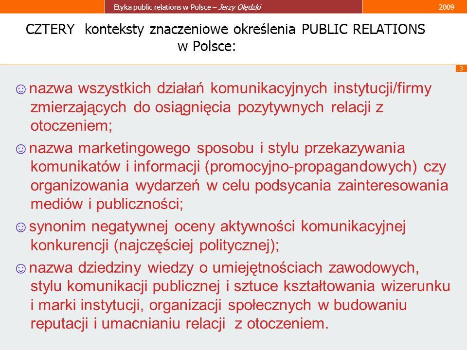 CZTERY konteksty znaczeniowe określenia PUBLIC RELATIONS w Polsce: