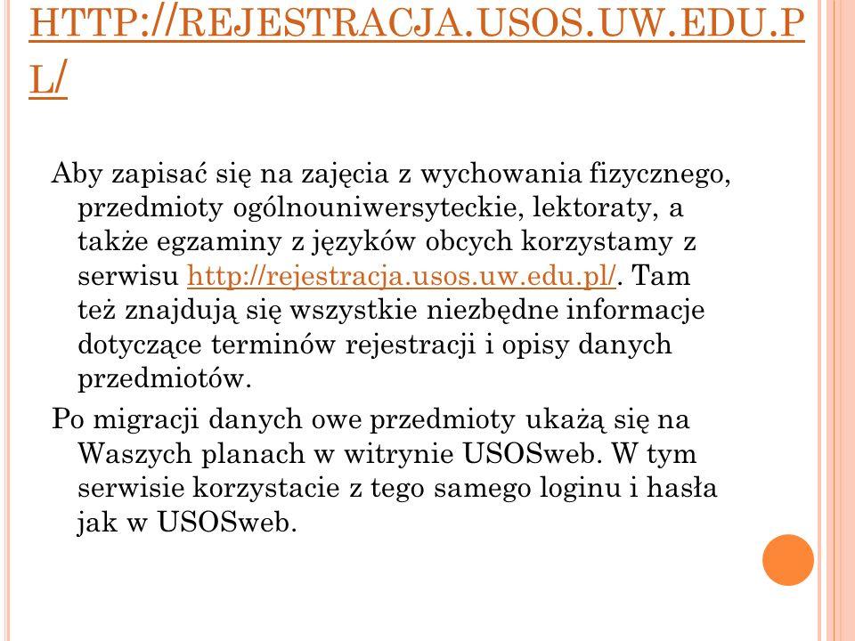 http://rejestracja.usos.uw.edu.pl/
